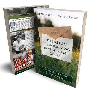 The Reilly Thanksgiving Invitational Story Paperback Edition